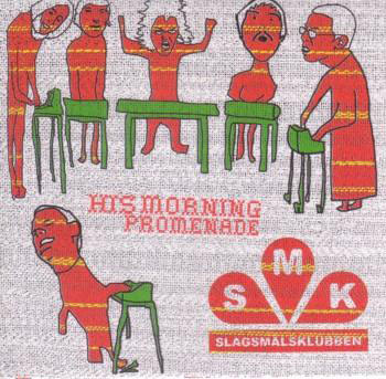 His morning promenade album from Slagsmålsklubben